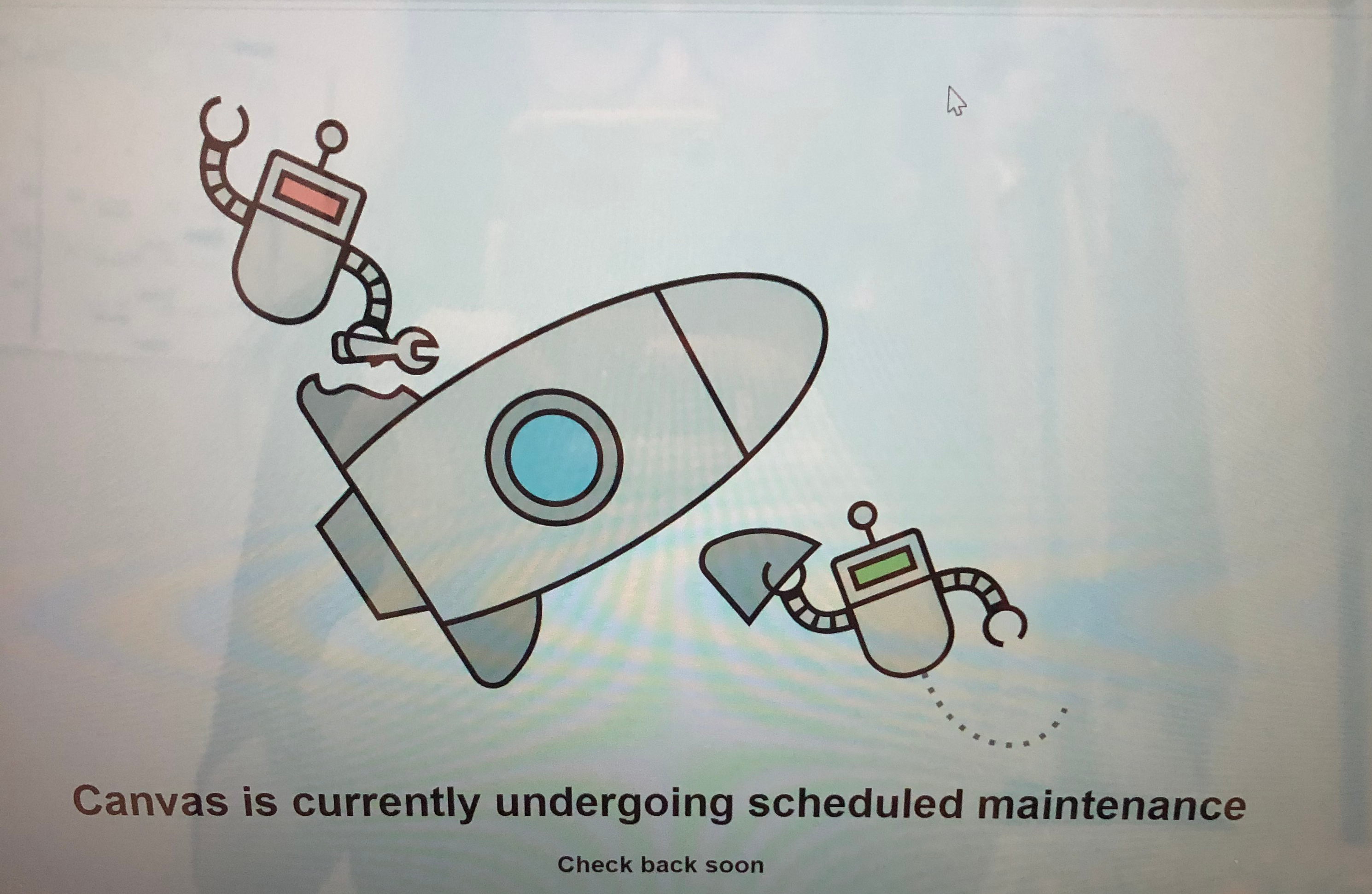"""Canvas is currently undergoing scheduled maintenance"" screen"